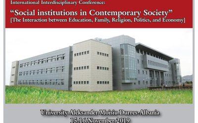 """Thirrje Për Pjesëmarrje Në Konferencën Ndërdisiplinore Ndërkombëtare   """"Institucionet Sociale Në Shoqërinë Bashkëkohore"""""""