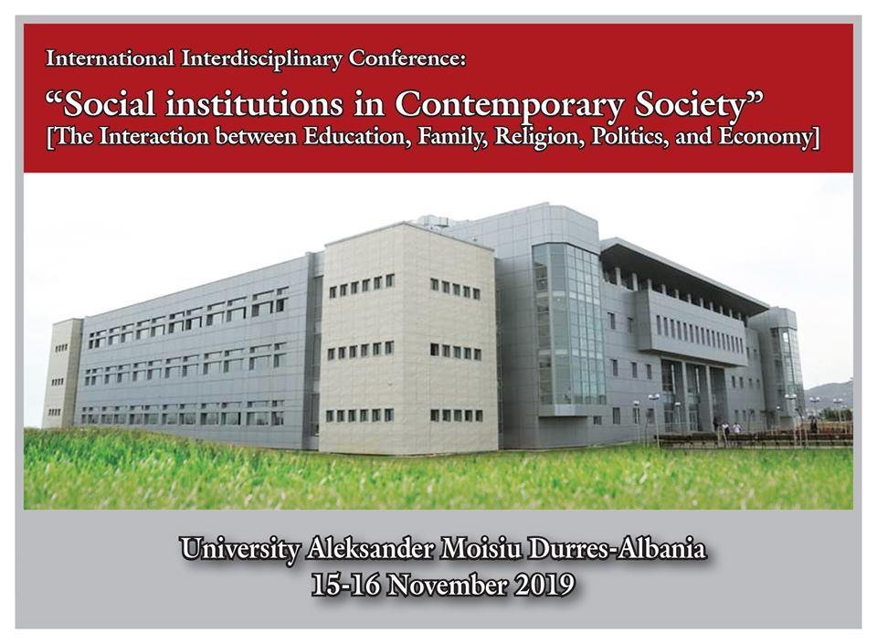 "CALL FOR PAPERS International Interdisciplinary Conference: ""Social institutions in Contemporary Society"""