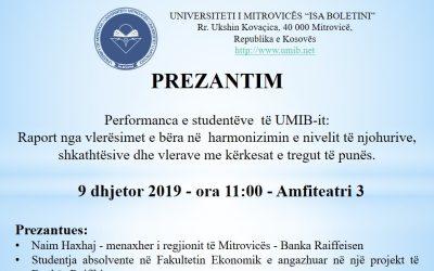 PREZANTIM -Performanca E Studentëve  Të UMIB-it
