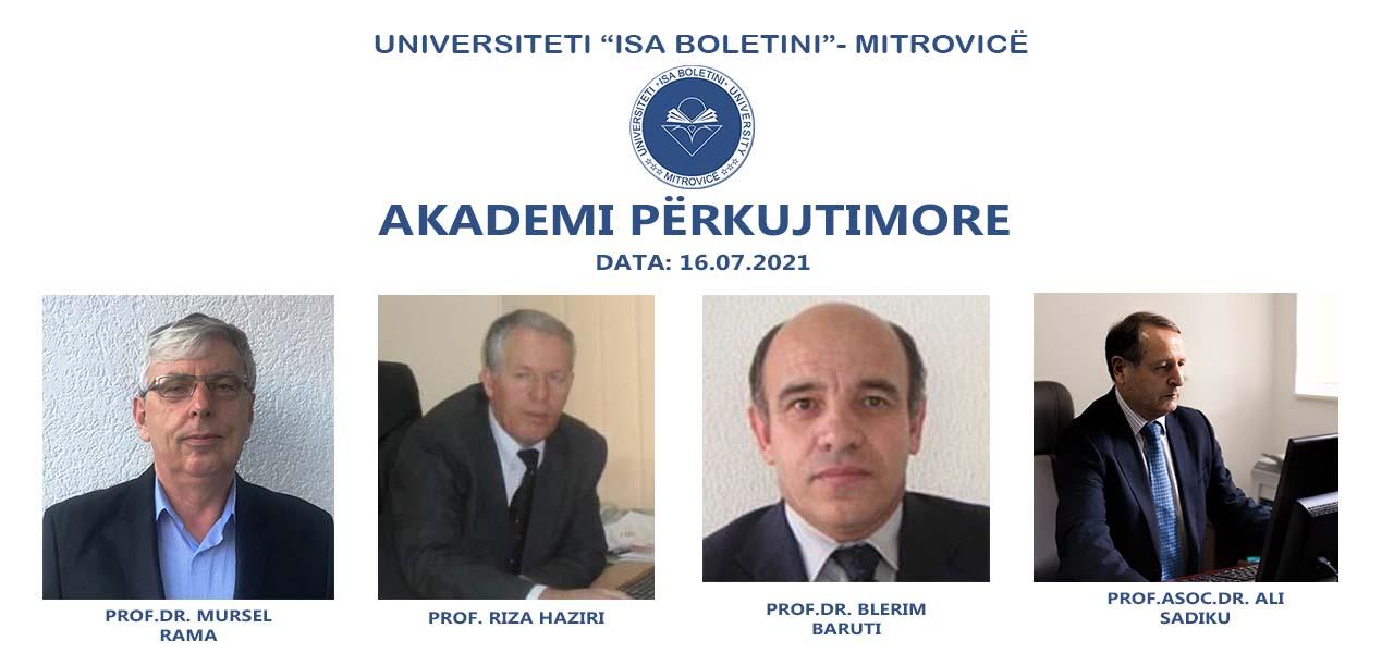 Akademi Përkujtimore për: Prof.Asoc.Dr. Mursel Rama, Prof.Dr. Blerim Baruti, Prof.Asoc.Dr. Ali Sadiku dhe z. Riza Haziri